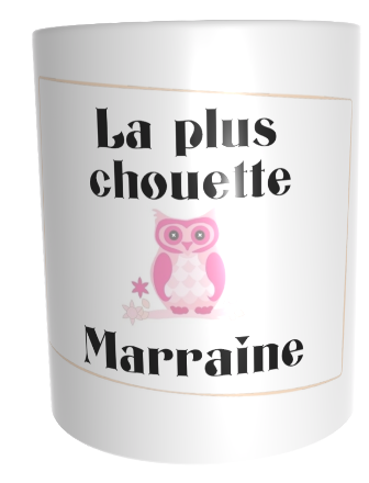 Mug la plus chouette marraine