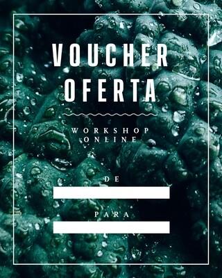 Voucher Oferta - Workshop Online