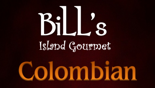 Bill's Colombian Coffee