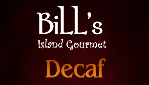 Bill's Decaf Coffee