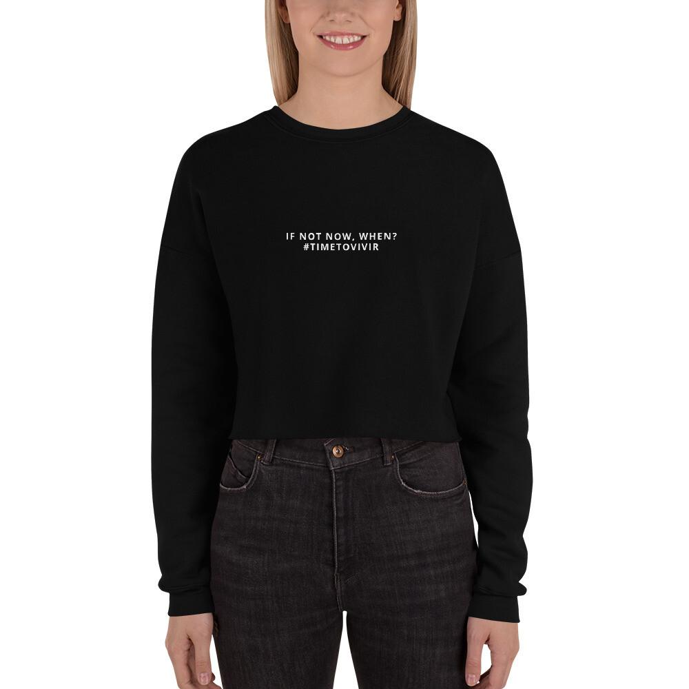 """Women's Crop Sweatshirt with """"When?"""" Quote"""