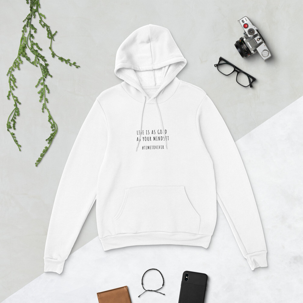 """Unisex Hoodie with """"Life Is As Good As"""" Quote"""