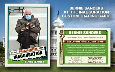 Bernie Sanders - Inauguration - Custom Trading Card