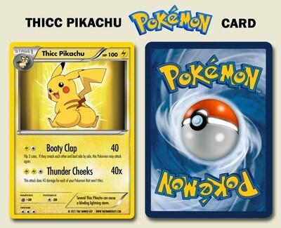 Thicc Pikachu - Custom Pokemon Card