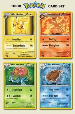 Thicc Pokemon 4 Card Set - Custom Pokemon Cards