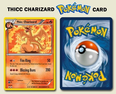 Thicc Charizard - Custom Pokemon Card