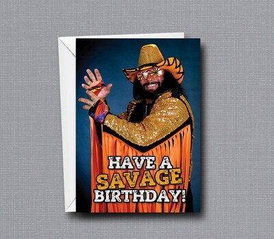 Macho Man Randy Savage - Birthday Card