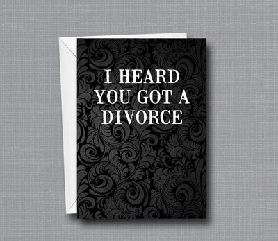 Congratulations on the Divorce! - Funny Greeting Card