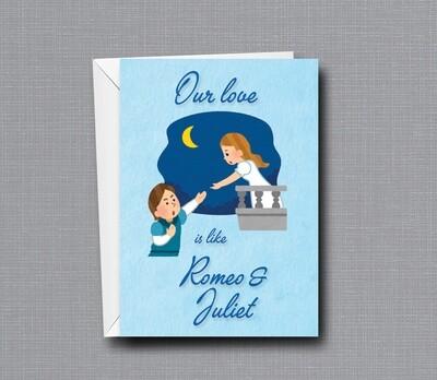 Romeo & Juliet - Love - Funny Greeting Card