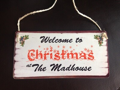 Christmas at the Mad House Sign