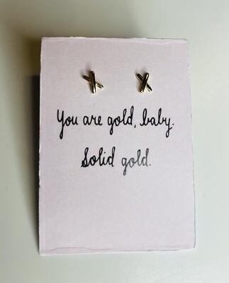 Oorbellen stekertjes - YOU ARE GOLD BABY, SOLID GOLD - goud