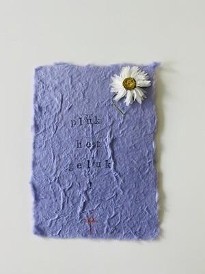 26 - wenskaart droogbloemen- PLUK HET GELUK! - lila