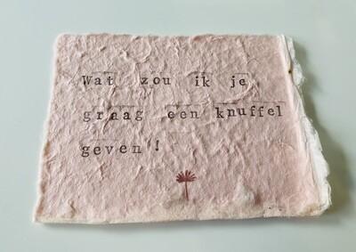 Wenskaart - WAT ZOU IK JE GRAAG EEN KNUFFEL GEVEN... - poederroze