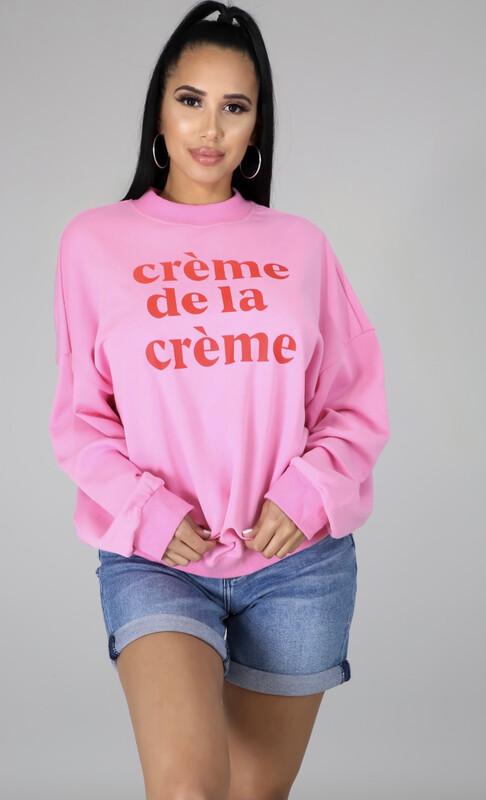 Pink Creme De La Creme Sweatshirt