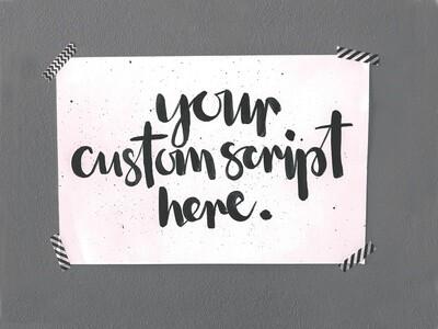 Custom Hand Painted Script