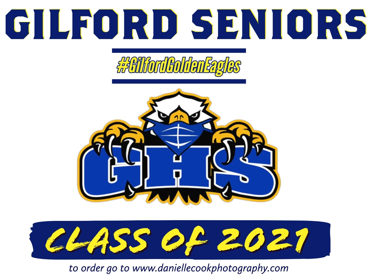GILFORD YARD SIGNS Class Of 2021