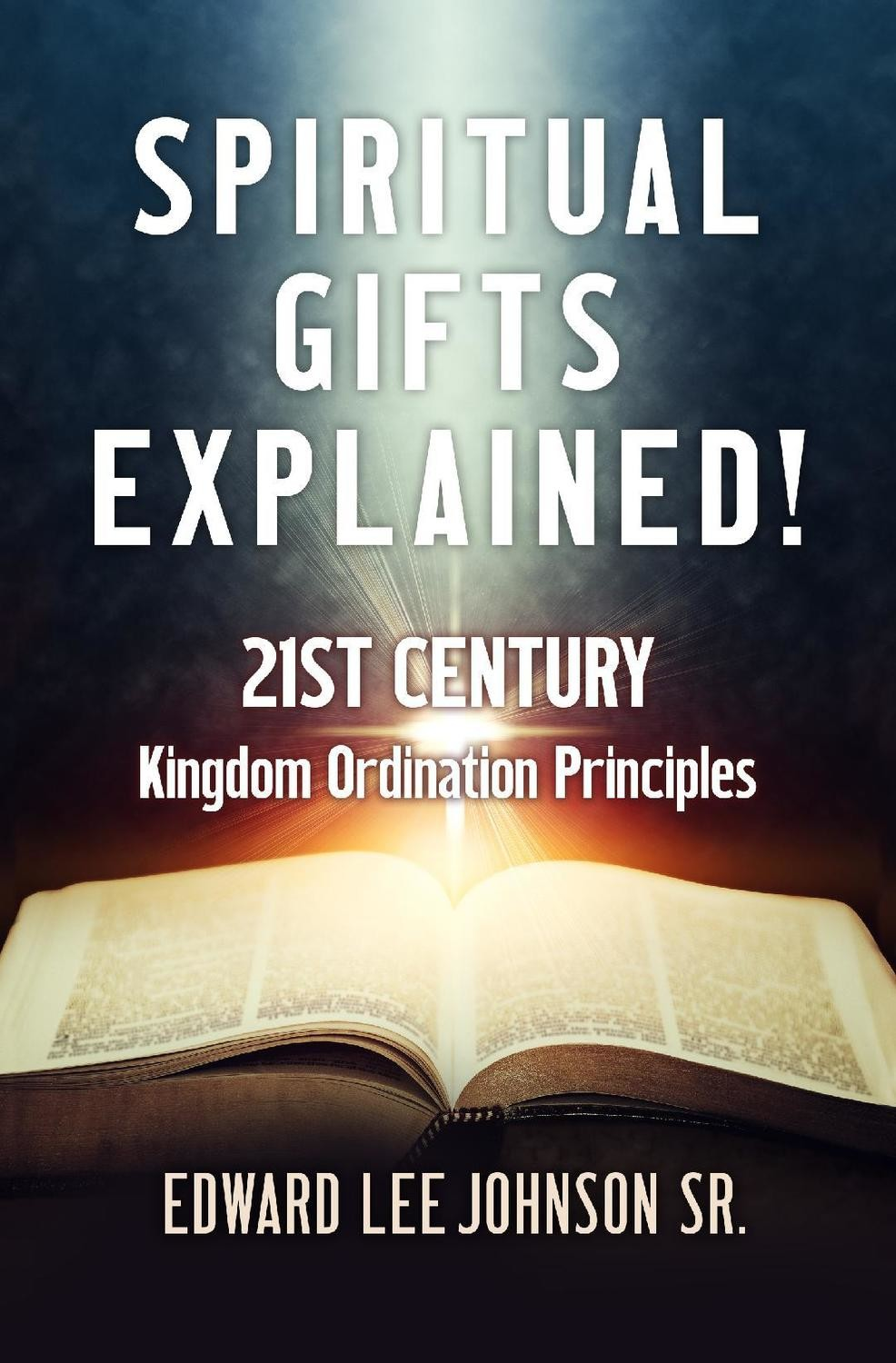 Spiritual Gifts Explained