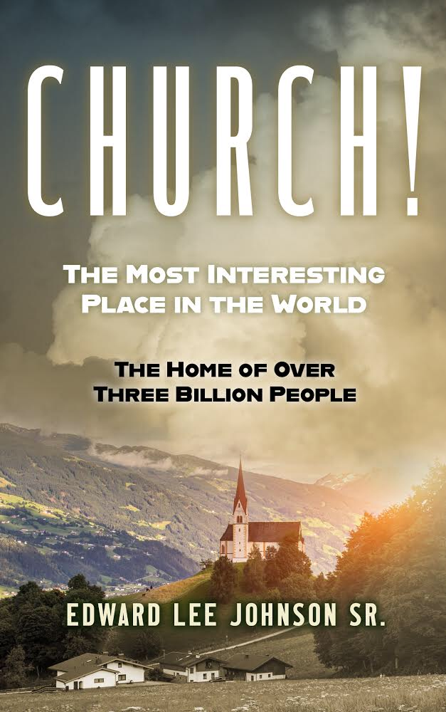 Church! The Most Interested Place In The World