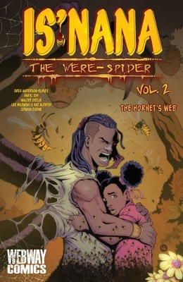 Is'nana the Were-Spider Vol 2: The Hornet's Web Trade Paperback
