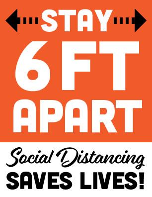 6ft Apart Saves Lives Sign
