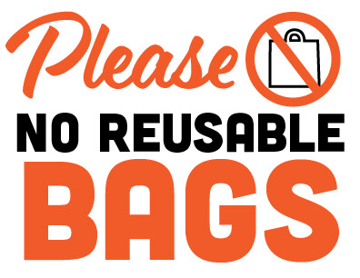 No Reusable Bags Sign