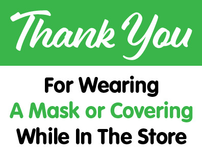 Thank You For Wearing Your Mask  Sign
