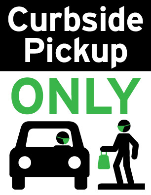 Curbside Pick Up Sign