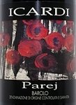Icardi Barolo Parej 2009 (750 ml)