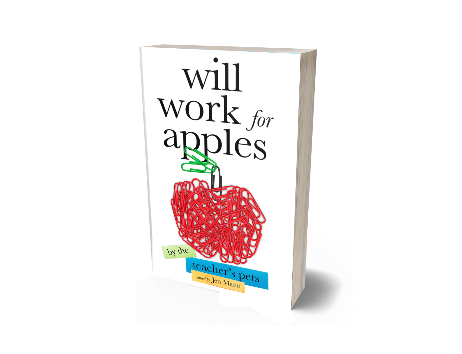Will Work for Apples - Signed Copy