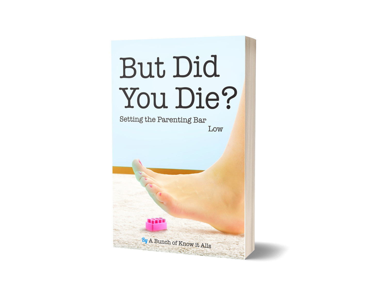 But Did You Die? - Signed Copy