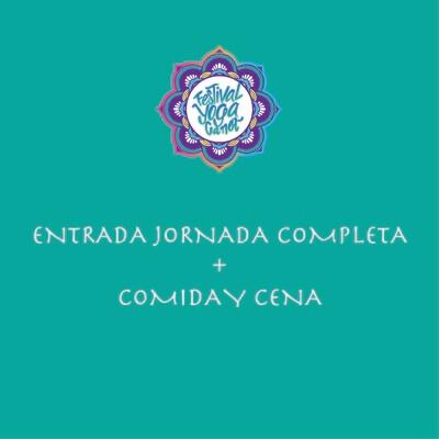 ENTRADA JORNADA COMPLETA FYC + MENÚ COMIDA Y CENA