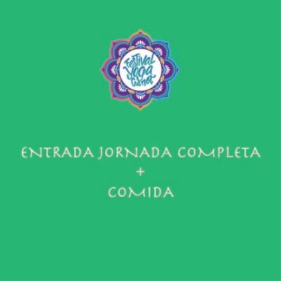 ENTRADA JORNADA COMPLETA FYC + MENÚ COMIDA