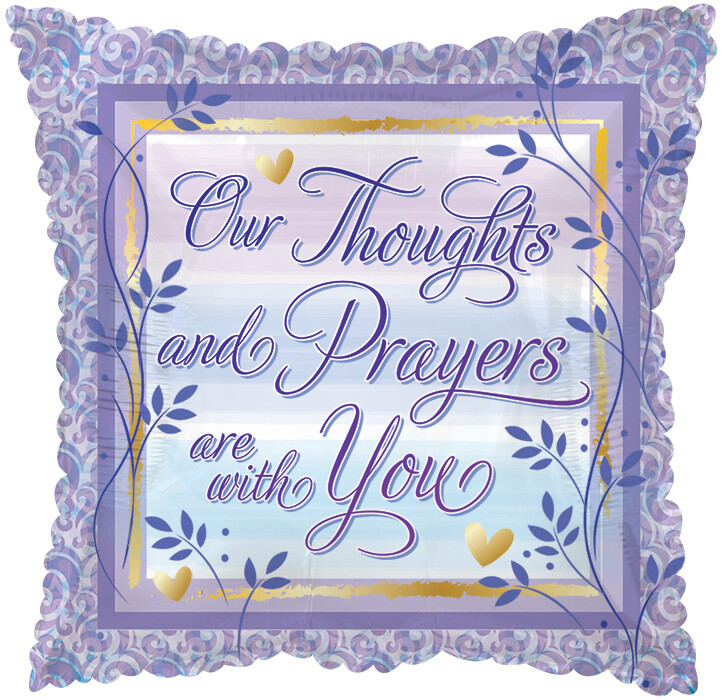 "17"" SQUARE PURPLE OUR THOUGHTS & PRAYERS ARE WITH YOU"