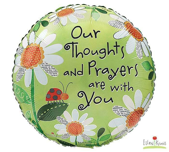 OUR THOUGHTS & PRAYERS ARE WITH YOU LADYBUGS & DAISYS BALLOON