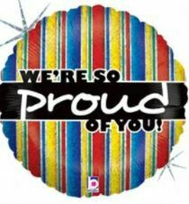 18 - WE'RE SO PROUD OF YOU BRIGHT STRIPES BALLOON