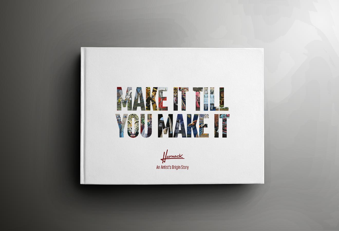 Make It Till You Make It: An Artist's Origin Story