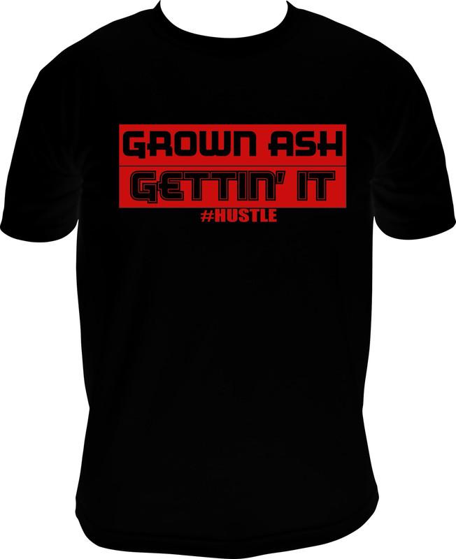 Grown Ash Gettin It