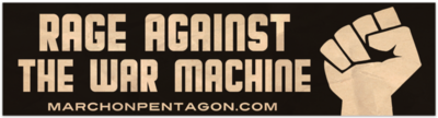 Rage Against The War Machine Bumper Sticker