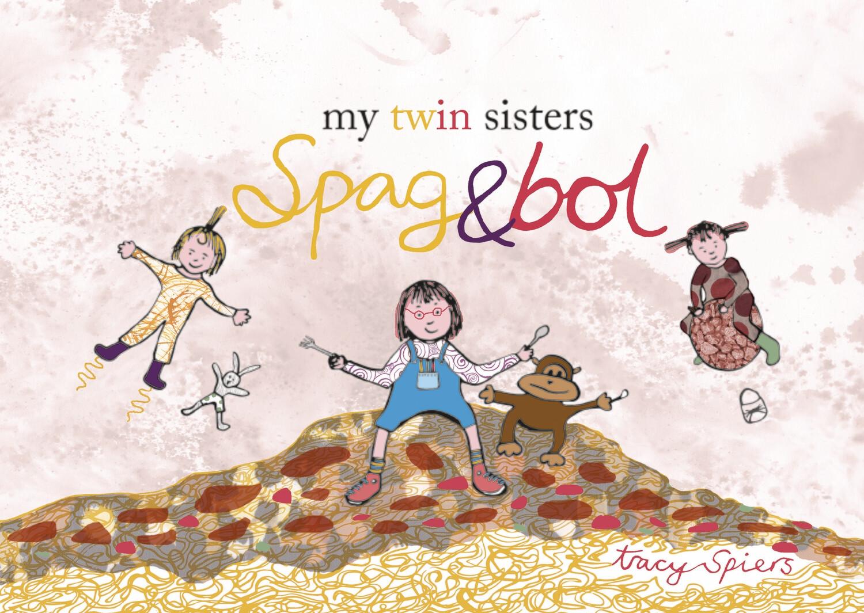 My twin sisters Spag & Bol