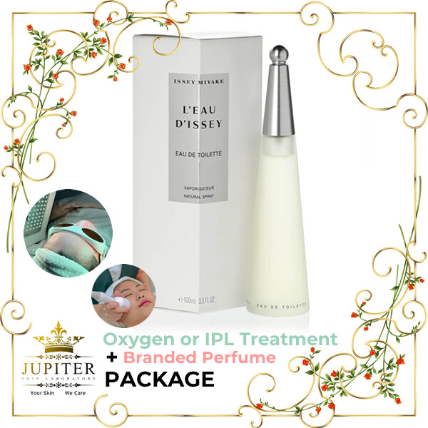 Jupiter Oxygen or IPL Treatment + Branded Perfume (Issey Miyake Leau Dissey 100ml) Package