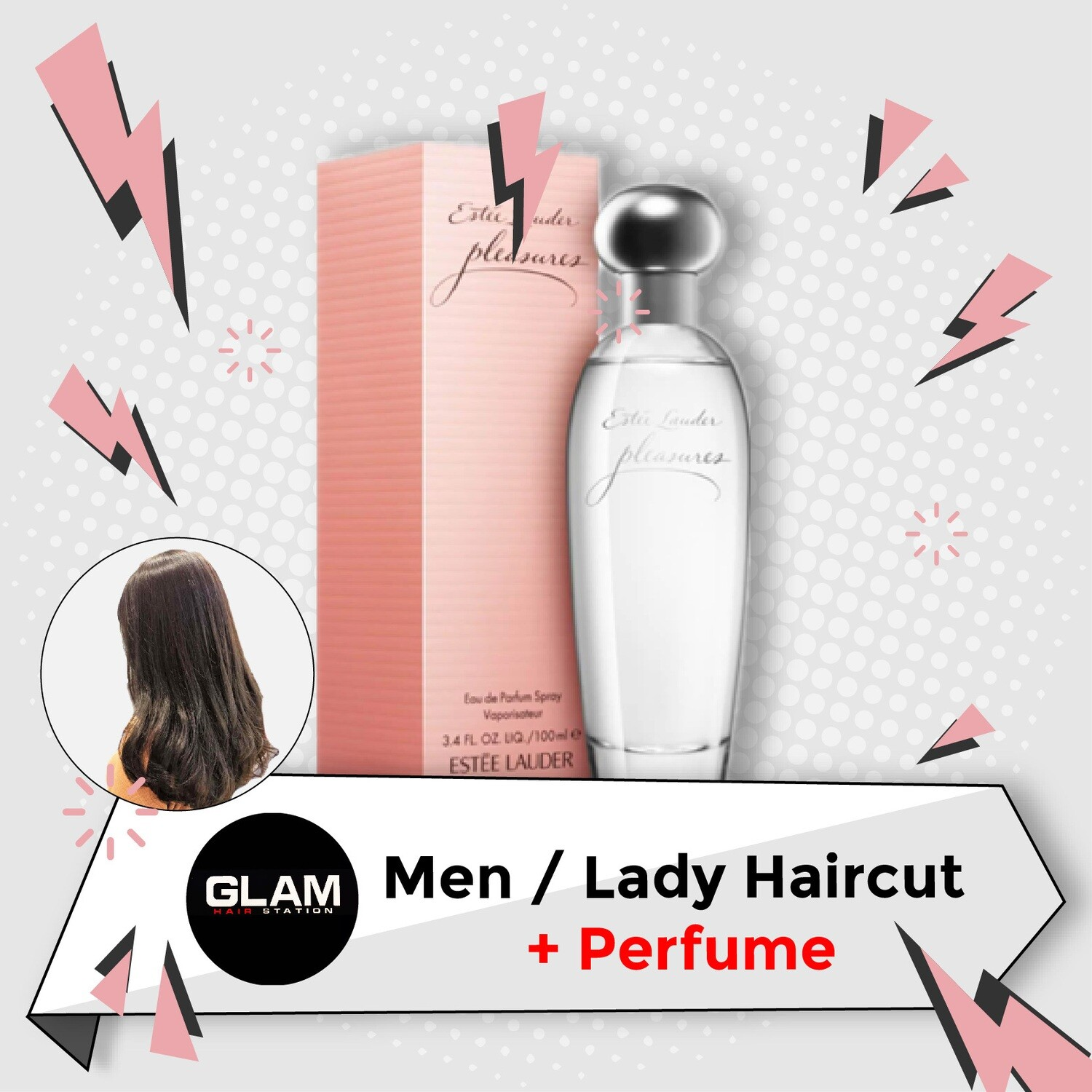 Glam Hair Station Hair Cut Service + Perfume (Estee Lauder Pleasure EDP Lady 100ml) Package