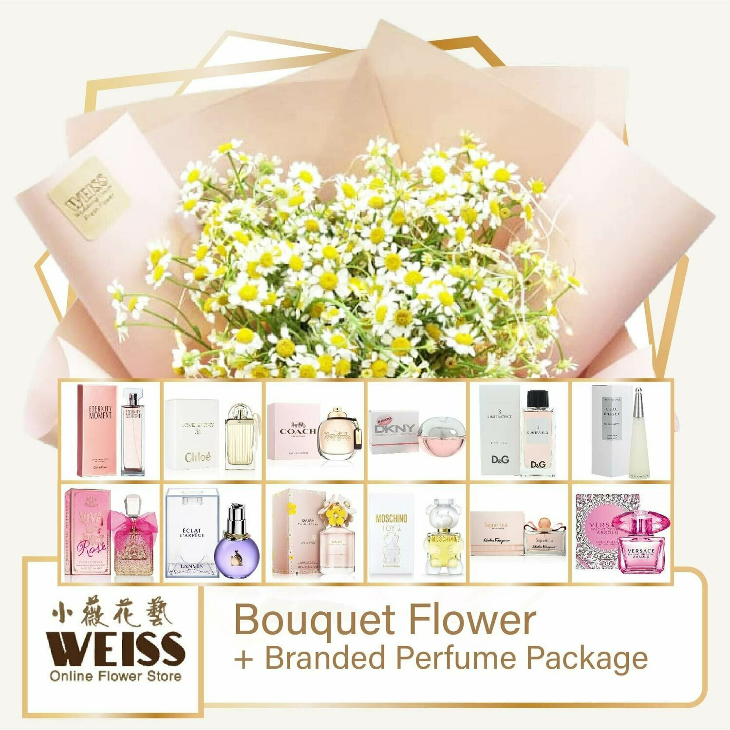Weiss Florist Chamomile + Branded Perfume Package (Free Shipping! Only deliver in JB)