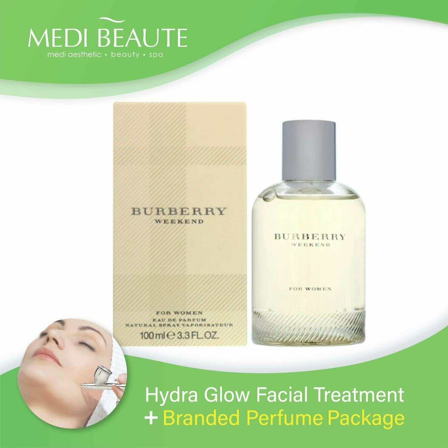 Medi Beaute Hydra Glow Facial + Branded Perfume ( Burberry Weekend Lady EDP 100ml) Package