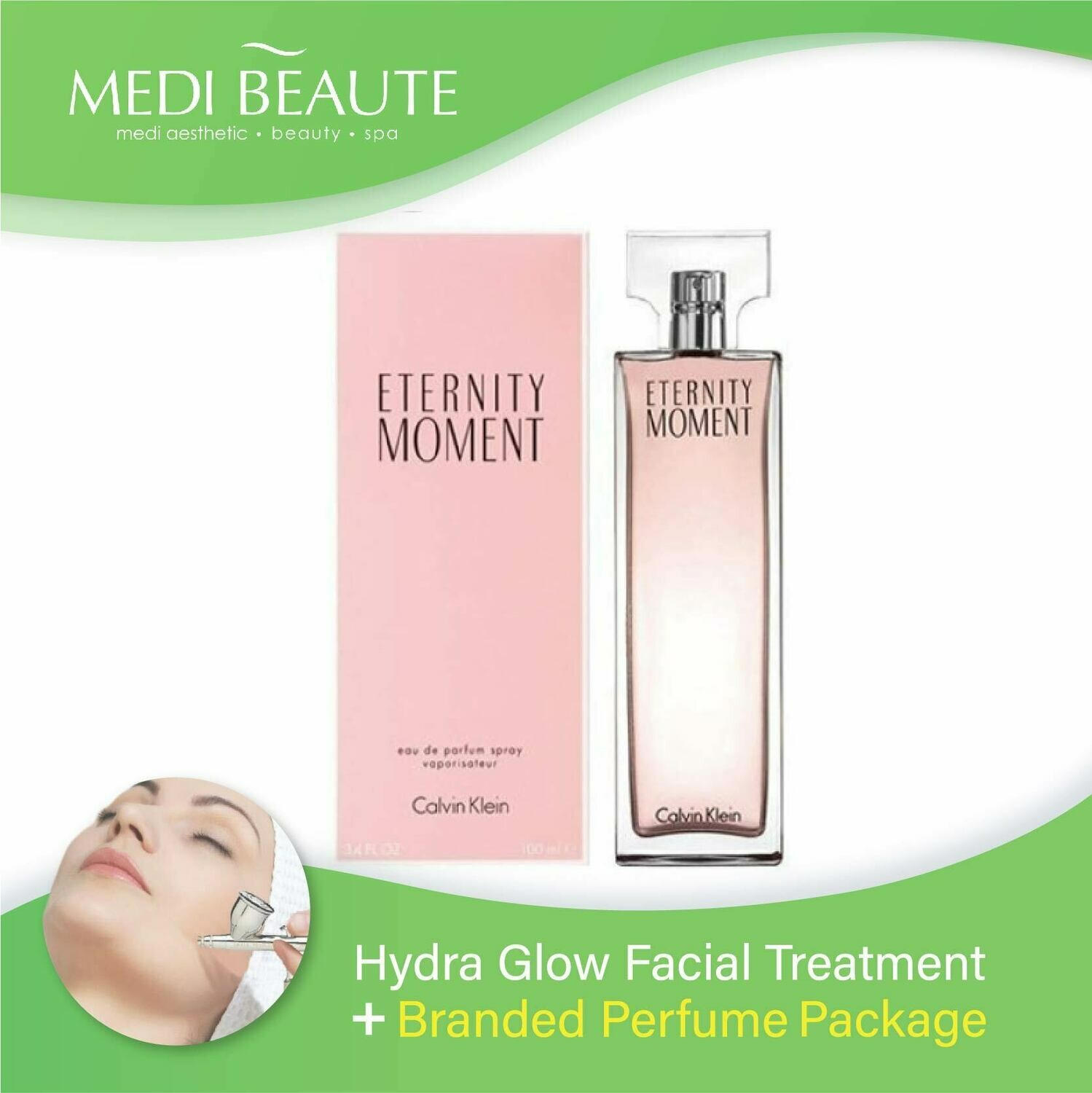 Medi Beaute Hydra Glow Facial + Branded Perfume ( Calvin Klein cK Eternity Moment Lady EDP 100ml) Package