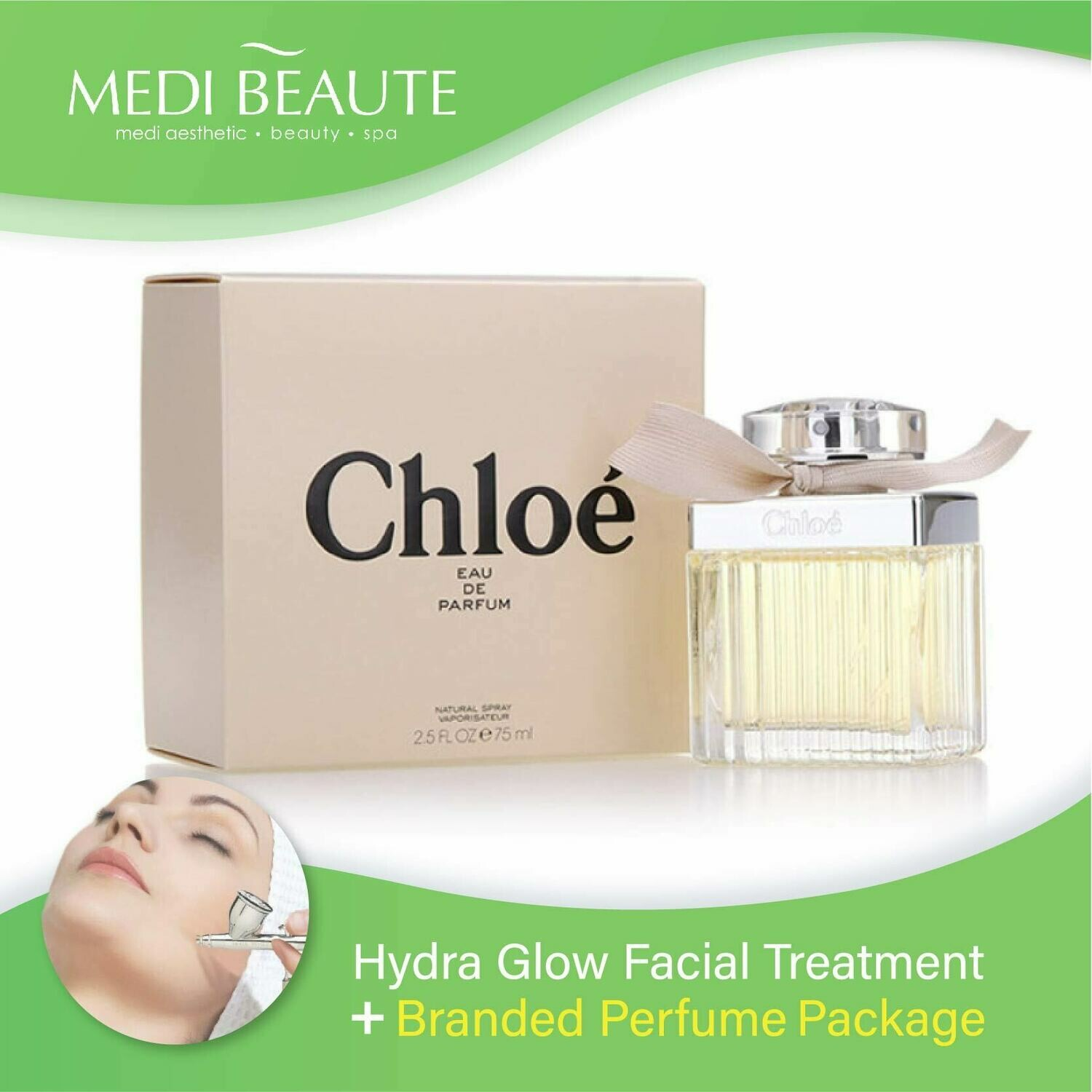 Medi Beaute Hydra Glow Facial + Branded Perfume ( Chloe Classic Chloe Lady EDP 75ml) Package