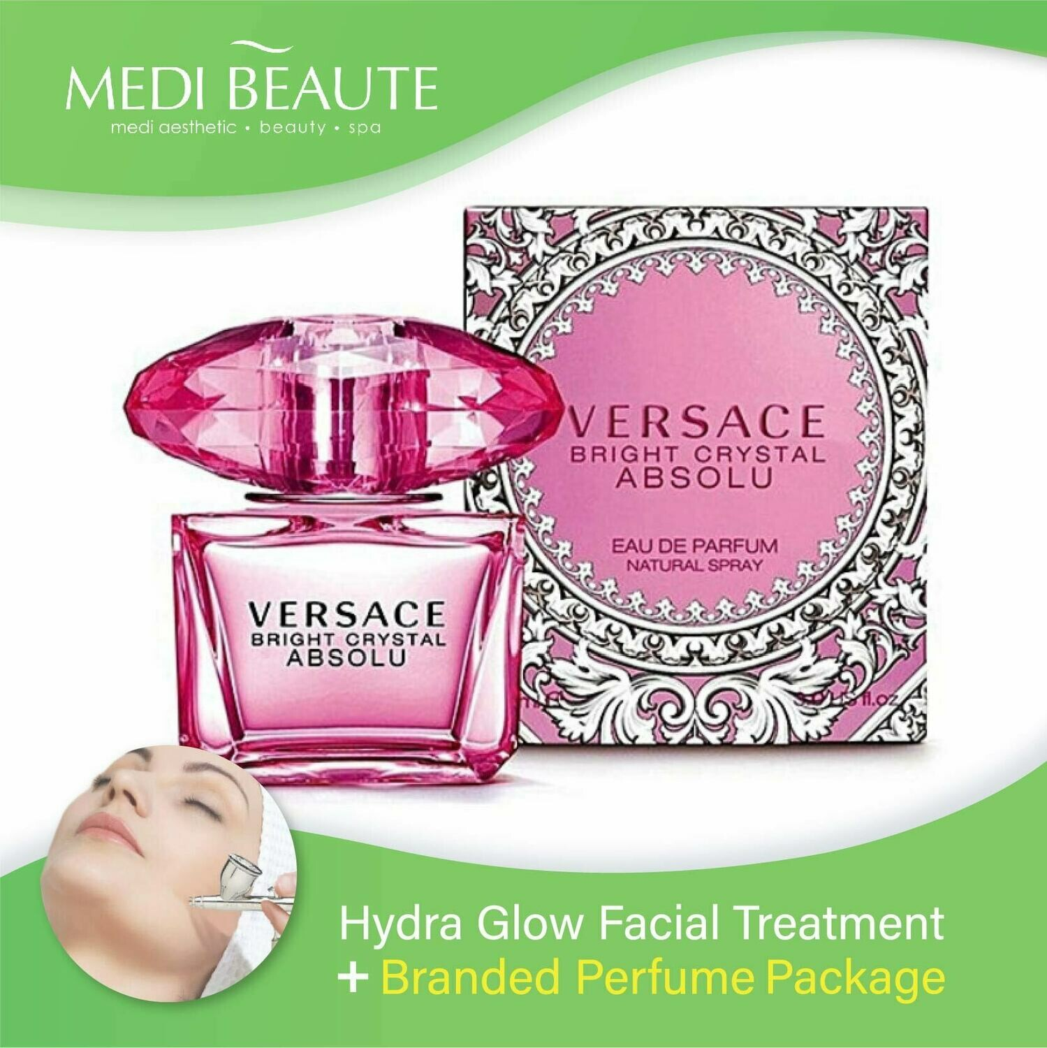 Medi Beaute Hydra Glow Facial + Branded Perfume ( Versace Bright Crystal Absolu EDP Lady 90ml ) Package