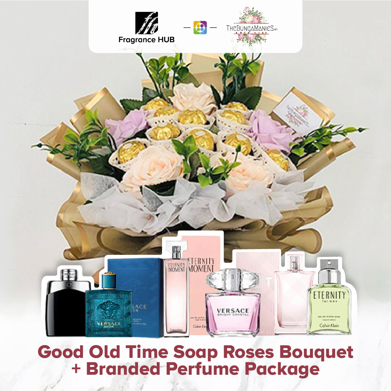 Good Old Time Soap Roses Bouquet + Fragrance Hub Branded Perfume (By: The Bunga Manies from Bintulu)