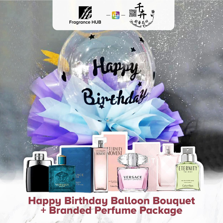 Happy Birthday Balloon Bouquet + Fragrance Hub Branded Perfume (By: Brilliant Creative Florist from Sibu)