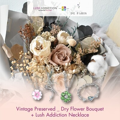 Vintage Preserved Dry Flower Bouquet + Lush Addiction Necklace (By: De Paris from Pulau Pinang)