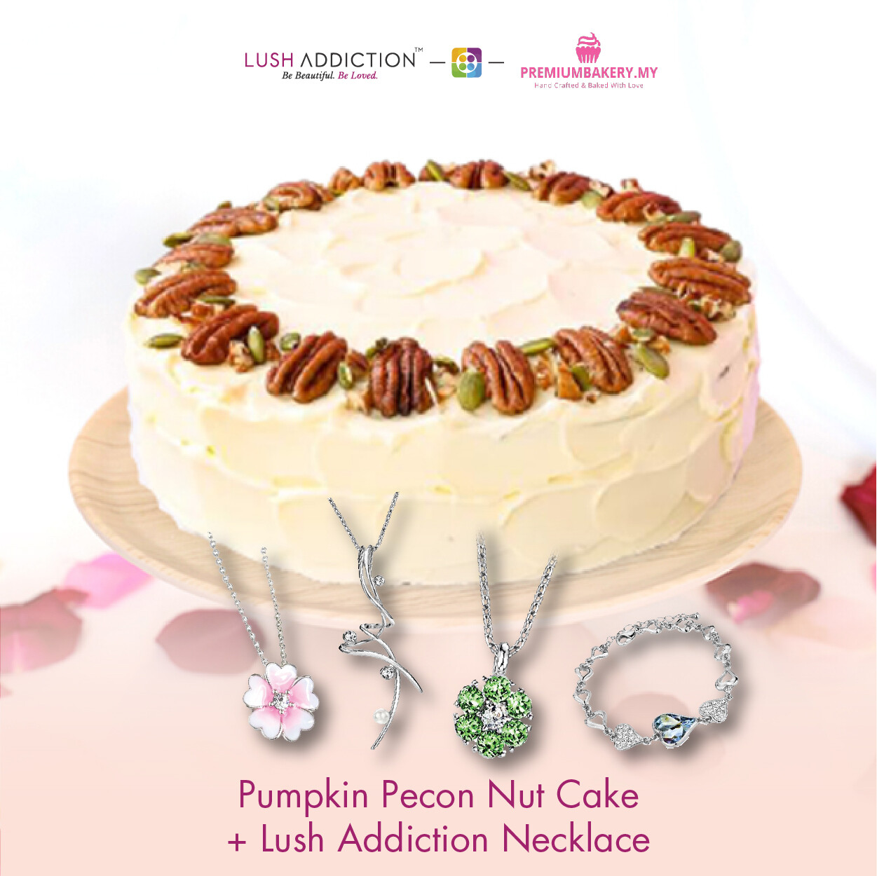 Pumpkin Pecon Nut Cake + Lush Addiction Necklace (By: Premium Bakery  from KL)